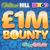 £1 Million Bounty draw at William Hill Bingo!