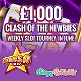 Clash of the Newbies Battle to Win £1000 Every Week in June Over at Loadsa Bingo