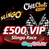 Race Your Way to A Fortune with the VIP Slingo Race at Chit Chat Bingo!