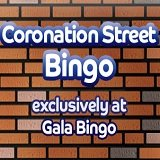 Coronation Street Moves to Gala Bingo