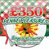 Play in Tasty Bingo's £350 Penne Pleasures Tournament