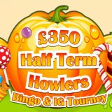 Tasty Bingo's Half Term Howlers Tournament Brings Treats, not Tricks