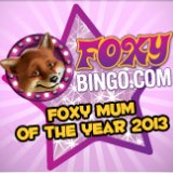Foxy Bingo Looking For Mums in 2013
