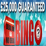 William Hill Bingo £25K Deal or No Deal