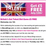 Claim Your free £5 on the Britain's Got Talent Slots Today