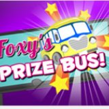 The Foxy Prize Bus is Back!
